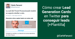 Cómo crear Lead Generation Cards en Twitter para conseguir leads [+Plantilla]
