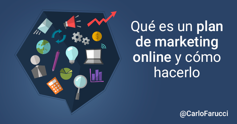 Que es un plan de marketing online y cómo hacerlo