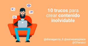trucos para crear contenido inolvidable